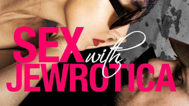 Sex With Jewrotica